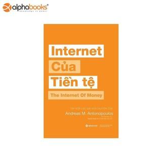 Sách Alphabooks - Internet của tiền tệ - 8935251407839 thumbnail