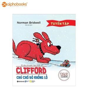 Sách Alphabooks - Tuyển tập 10 câu chuyện hay nhất về Clifford- Chú chó đỏ khổng lồ - 8936066708623 thumbnail