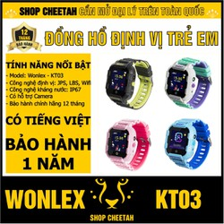 Đồng hồ định vị trẻ em Wonlex KT03 – CHÍNH HÃNG – Kháng nước IP67 – Camera – Định vị Wifi/Lbs/Gps/Agps – Tiếng Việt – Bảo hành 1 năm