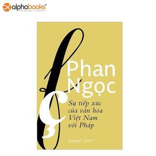 Sách Alphabooks - Sự tiếp xúc của văn hóa Việt Nam với Pháp - 8935270700256 thumbnail