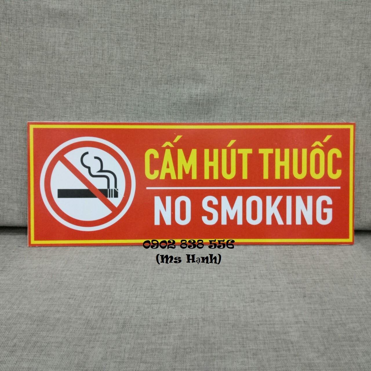 Giảm giá - Biển báo Fomex dán decal Cấm hút thuốc kích thước 15 x 40cm - hình thật