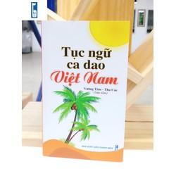 ND - Tục ngữ ca dao Việt Nam