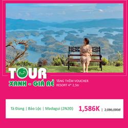 Tour Kích Cầu: Tà Đùng - Bảo Lộc - Madagui (2N2Đ) (KH hàng tuần)