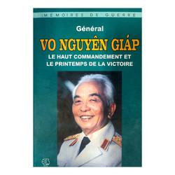 Tổng Hành Dinh Trong Mùa Xuân Toàn Thắng (Tiếng Pháp) - Lehaut Commandement Et Le Printemps De La Victoire