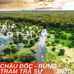 TOUR CHÂU ĐỐC - RỪNG TRÀM TRÀ SƯ 3N2D