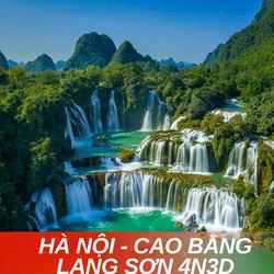TOUR HÀ NỘI - CAO BẰNG - LẠNG SƠN 4N3D