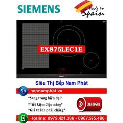 Bếp từ 3 vùng nấu cao cấp Siemens EX875LEC1E 5 mức chiên , xào, rán nhập khẩu Tây Ban Nha