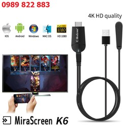 Bộ HDMI Không Dây Kết Nối Điện Thoại Thông Minh Android, IOS Với TIVI Cho Chất Lượng Hình Ảnh 4K MiraScreen K6 chia sẻ ảnh, nhạc, video, PPT và các nội dung khác trong điện thoại thông minh, máy tính bảng lên màn hình lớn HDTV hoặc máy chiếu