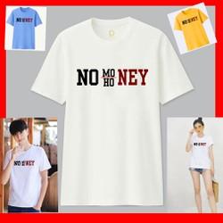 áo thun cho nam và nữ in hình No Money No Honey cực đẹp vải mịn thoáng mát