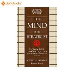 Sách Mới Alphabooks – Tư duy của chiến lược gia – Tái Bản