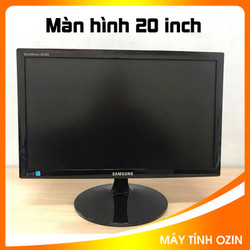 Màn hình máy tính 20 inch (nhiều hãng) samsung / LG / Acer / Asus...