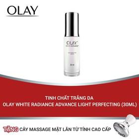 (Tặng thanh massage đẩy tinh chất từ tính) Tinh chất trắng da Olay White Radiance Advance Light Perfecting 30ml - TUOL0044CB