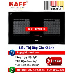 Bếp từ đôi Kaff KF IH201II nhập khẩu Đức