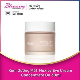 Kem Dưỡng Mắt Giảm Thâm, Chống Lão Hóa Huxley Eye Cream Concentrate On 30ml - 8809422535082