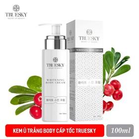 Kem ủ trắng body cấp tốc Truesky phiên bản cao cấp 100ml - Whitening Body Cream - KEM Ủ 100ML