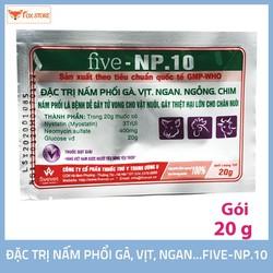 Five-NP.10 Dùng cho nấm phổi trên gà, vịt, ngan, ngỗng, chim (gói 20g)