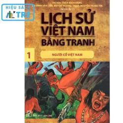 Lịch sử Việt Nam bằng tranh - Tập 01: Người cổ Việt Nam