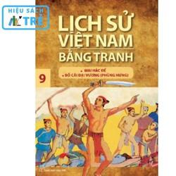 Lịch sử Việt Nam bằng tranh - Tập 09: Mai Hắc Đế - Bố Cái đại vương (Phùng Hưng)