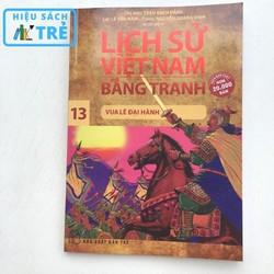 Lịch sử Việt Nam bằng tranh - Tập 13: Vua Lê Đại Hành