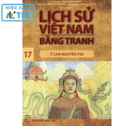 Lịch sử Việt Nam bằng tranh - Tập 17: Ỷ Lan nguyên phi