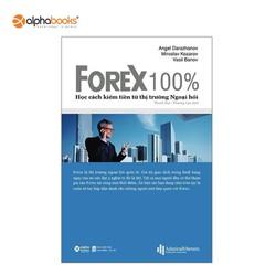 Sách Mới Alphabooks - FOREX 100% - Học Cách Kiếm Tiền Trên Thị Trường