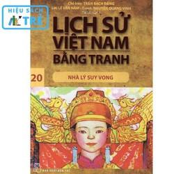 Lịch sử Việt Nam bằng tranh - Tập 20: Nhà Lý suy vong