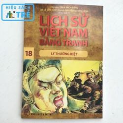Lịch sử Việt Nam bằng tranh - Tập 18: Lý Thường Kiệt