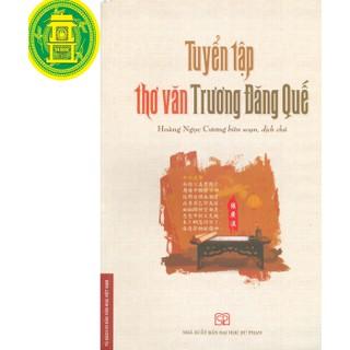 Tuyển Tập Thơ Văn Trương Đặng Quế - 8935220568592 thumbnail