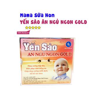 Mama sữa non Yến Sào Ăn Ngủ Ngon Gold ( Hộp 10 ống) - YENSAO 1
