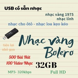 USB 32GB Nhạc Vàng – Bolero – Trữ Tình ( USB Nghe Nhạc trên ÔTÔ) 500 Bài Hát – 100 video