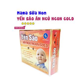 Mama sữa non Yến Sào Ăn Ngủ Ngon Gold ( Hộp 10 ống) - YENSAO 4