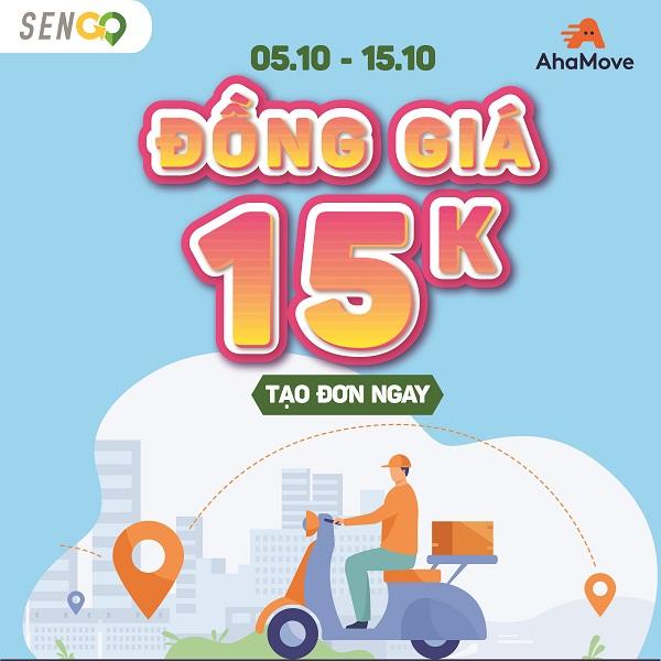 Đối tác Ahamove đồng giá 15k trên SenGo