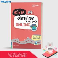 Làm Giàu Từ Tiếng Trung - Bí Kíp Đặt Hàng Trung Quốc Online - Học Kèm App Online
