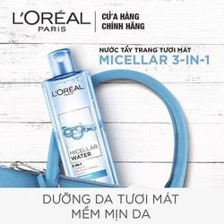 Nước tẩy trang 3 in 1 L'Oréal Micellar tươi mát da 400ml