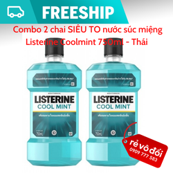 Combo 2 chai SIÊU TO 750ml nước súc miệng Listerine Coolmint - Thái Lan
