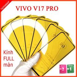 Kính cường lực VIVO V17 PRO FULL màn hình , Ảnh thực shop tự chụp , shop có  tặng kèm mỗi kính 1 bộ giấy lau kính taiyo9shop