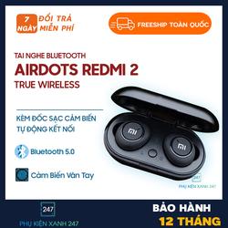 [ NHẬP SPHUKCNX2021 GIẢM 30K ] Tai Nghe Bluetooth AirDots Redmi 2 True Wireless Kèm Đốc Sạc Cảm Biến Tự Động Kết Nối