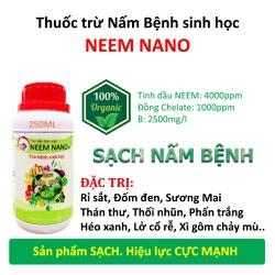 Thuốc trừ Nấm Bệnh sinh học NEEM NANO - Khỏi lo thán thư, sương mai, phấn trắng, đốm đen, thối nhũn, héo xanh, vàng lá - Sản phẩm sạch 100% từ Thiên Nhiên