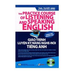 Giáo Trình Luyện Kỹ Năng Nghe - Nói Tiếng Anh - Trình Độ Trung Cấp