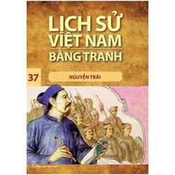 Sách - Lịch Sử Việt Nam Bằng Tranh (Tập 37): Nguyễn Trãi - NXB Trẻ