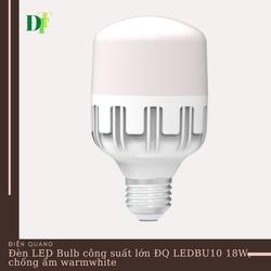 Đèn LED bulb công suất lớn Điện Quang ĐQ LEDBU10 18727AW (18W Warmwhite chống ẩm)