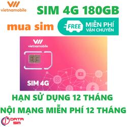 Sim 4G vietnamobile trọn đời 180GB hạn sử dụng 12 tháng miễn phí vận chuyển