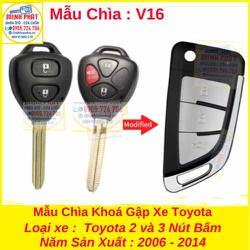 Chìa Khoá Gập Xe Toyota Fortuner Innova Hilux Yaris Vios 2006 đến 2014 mẫu v16