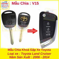 Chìa Khoá Gập xe Toyota Land Cruiser mẫu v15