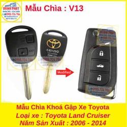 Chìa Khoá Gập xe Toyota Land Cruiser mẫu v13