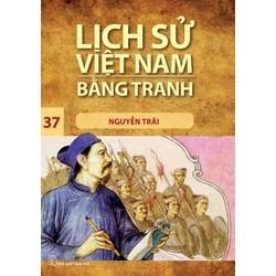 Sách Lịch Sử Việt Nam Bằng Tranh (Tập 37) - Nguyễn Trãi