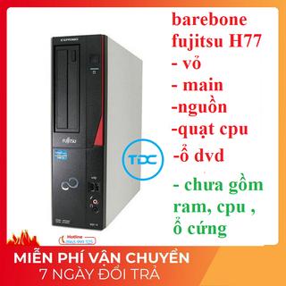 Barebone Fujitsu chipset H77 chạy full sokket 1155 gồm ( nguồn, vỏ, main, ổ DVD ) Hàng nguyên bản. - Fujitsu H77 thumbnail