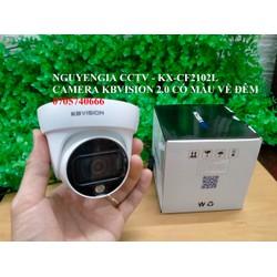 Camera CÓ MÀU VỀ ĐÊM 4in1 Dome 2MP Full Color KBVISION KX-F2102L  - cam kết hàng chính hãng