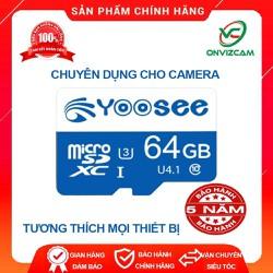 [BH 5 NĂM-MIỄN SHIP-ĐƯỢC XEM HÀNG] Thẻ nhớ Yoosee 64GB Class 10 cho camera ip, điện thoại, máy tính bảng tương thích mọi thiết bị