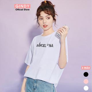 Áo phông nữ GINDY in chữ Barcelona cổ tròn dáng suông tay lỡ trẻ trung phong cách Unisex năng động - A20035 thumbnail